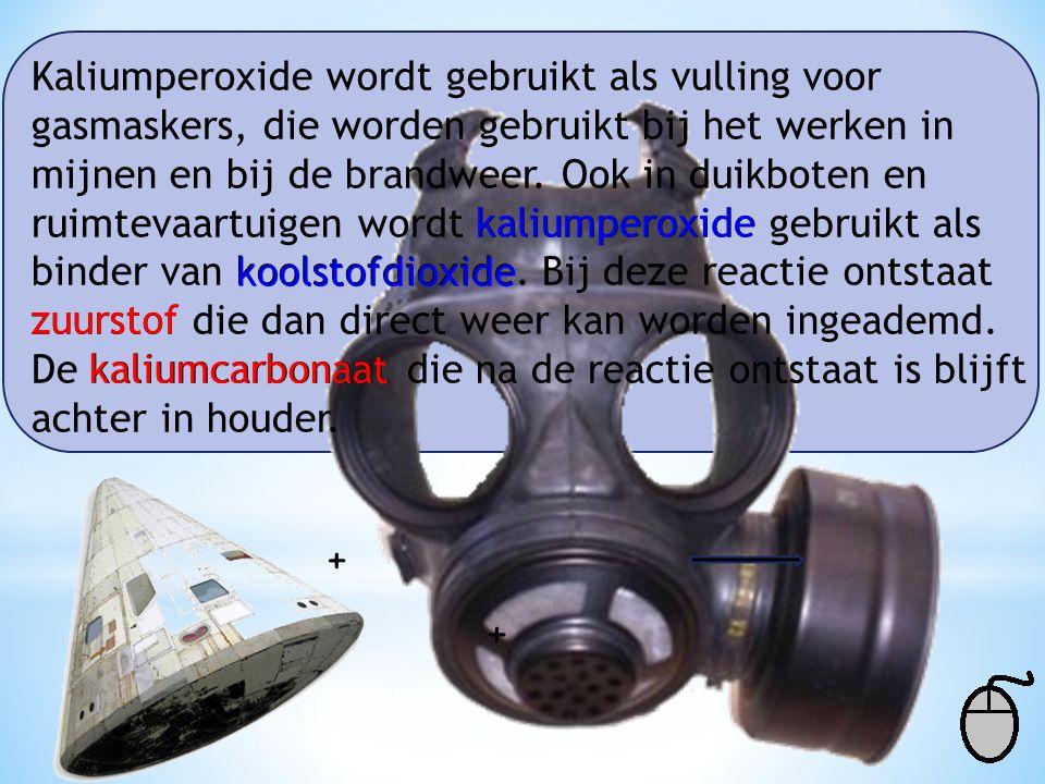 Kaliumperoxide wordt gebruikt als vulling voor gasmaskers, die worden gebruikt bij het werken in mijnen en bij de brandweer. Ook in duikboten en ruimt
