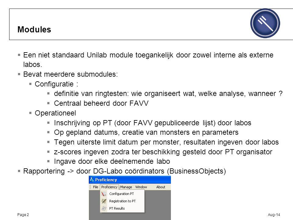 Aug-14Page 2 Modules  Een niet standaard Unilab module toegankelijk door zowel interne als externe labos.