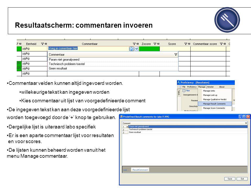Resultaatscherm: commentaren invoeren Commentaar velden kunnen altijd ingevoerd worden.