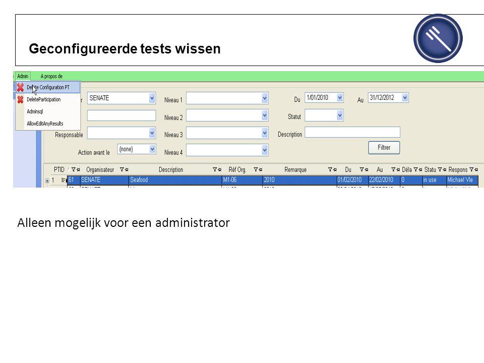 Geconfigureerde tests wissen Alleen mogelijk voor een administrator