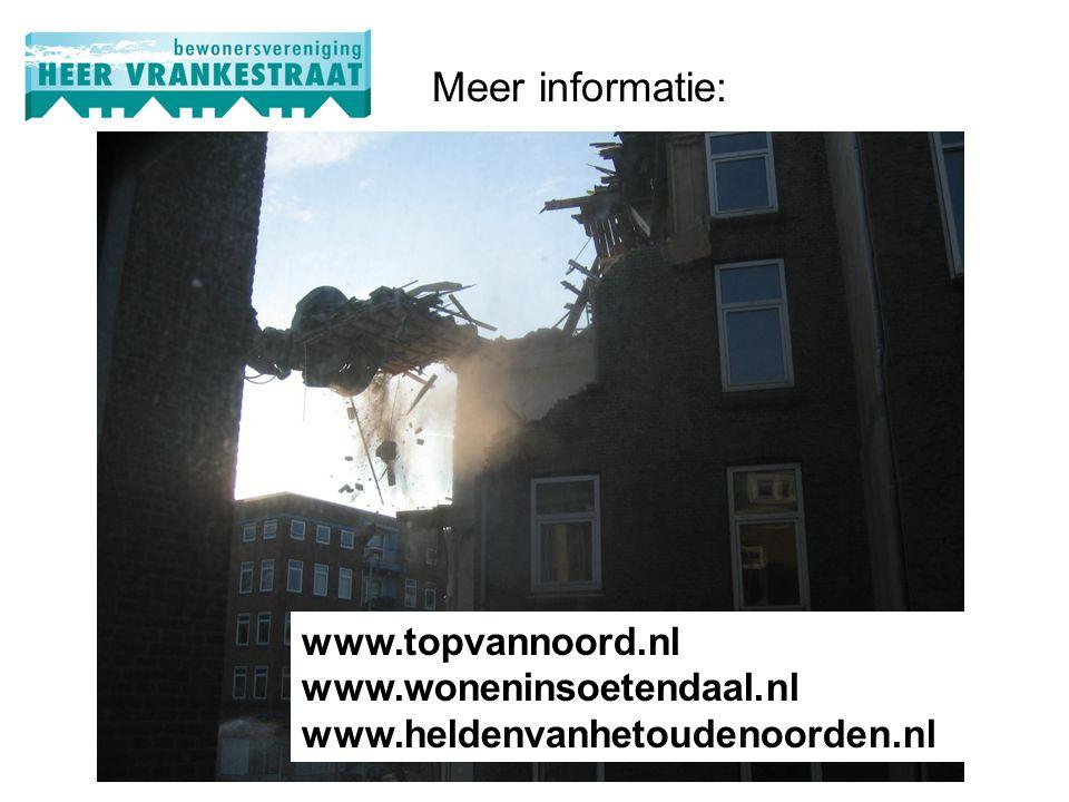 Meer informatie: www.topvannoord.nl www.woneninsoetendaal.nl www.heldenvanhetoudenoorden.nl
