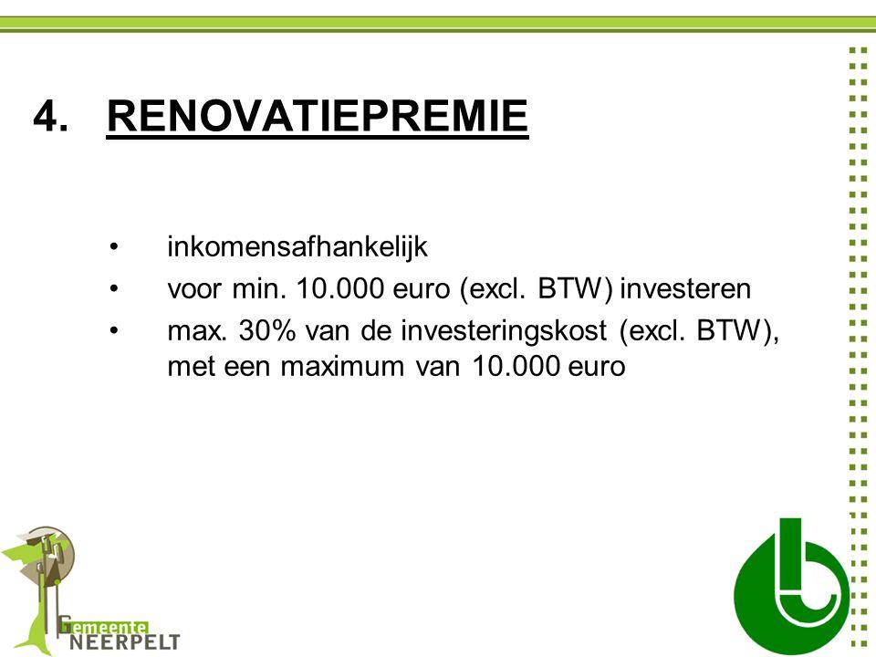 inkomensafhankelijk voor min. 10.000 euro (excl. BTW) investeren max.