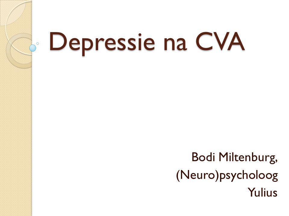 Depressie na CVA Bodi Miltenburg, (Neuro)psycholoog Yulius