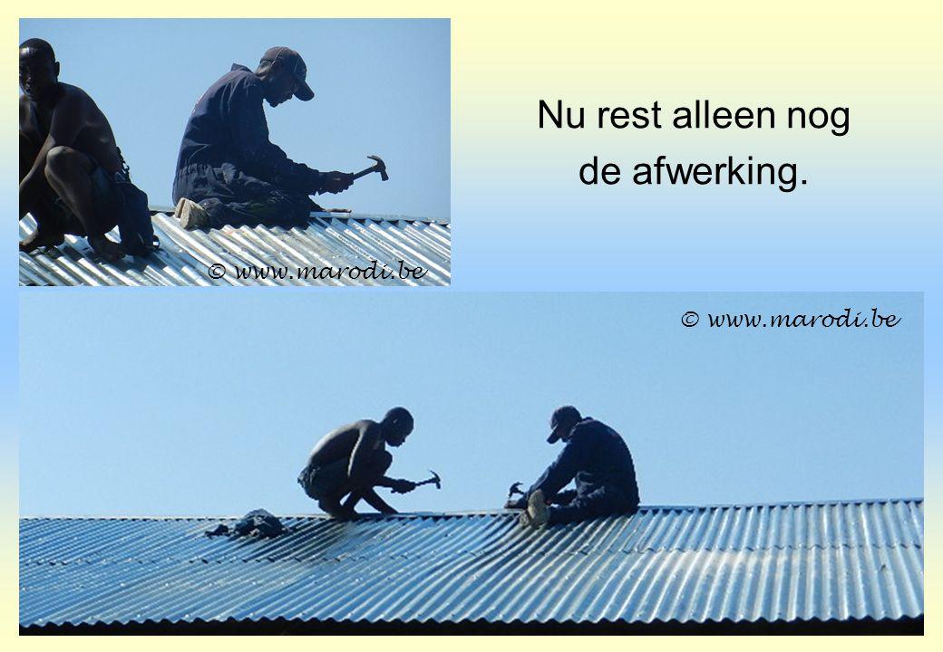 Nu rest alleen nog de afwerking. © www.marodi.be