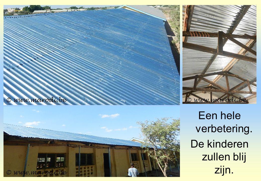 Een hele verbetering. De kinderen zullen blij zijn. © www.marodi.be