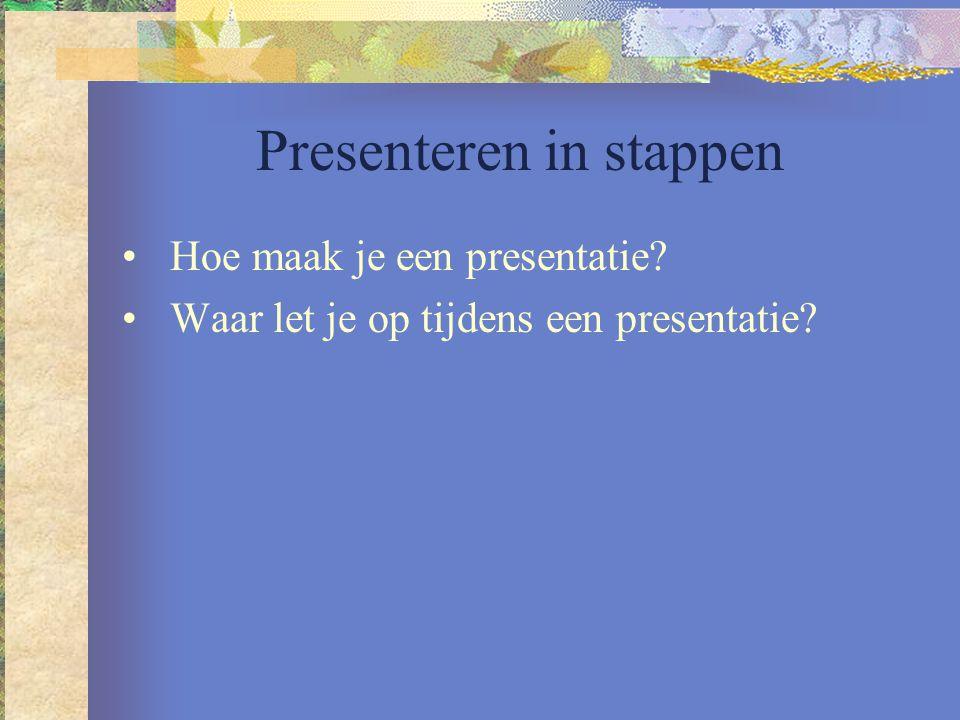 Hoe maak je een presentatie Voorbereiding 1.Bepaal je doel Informeren Overtuigen Amuseren Instrueren
