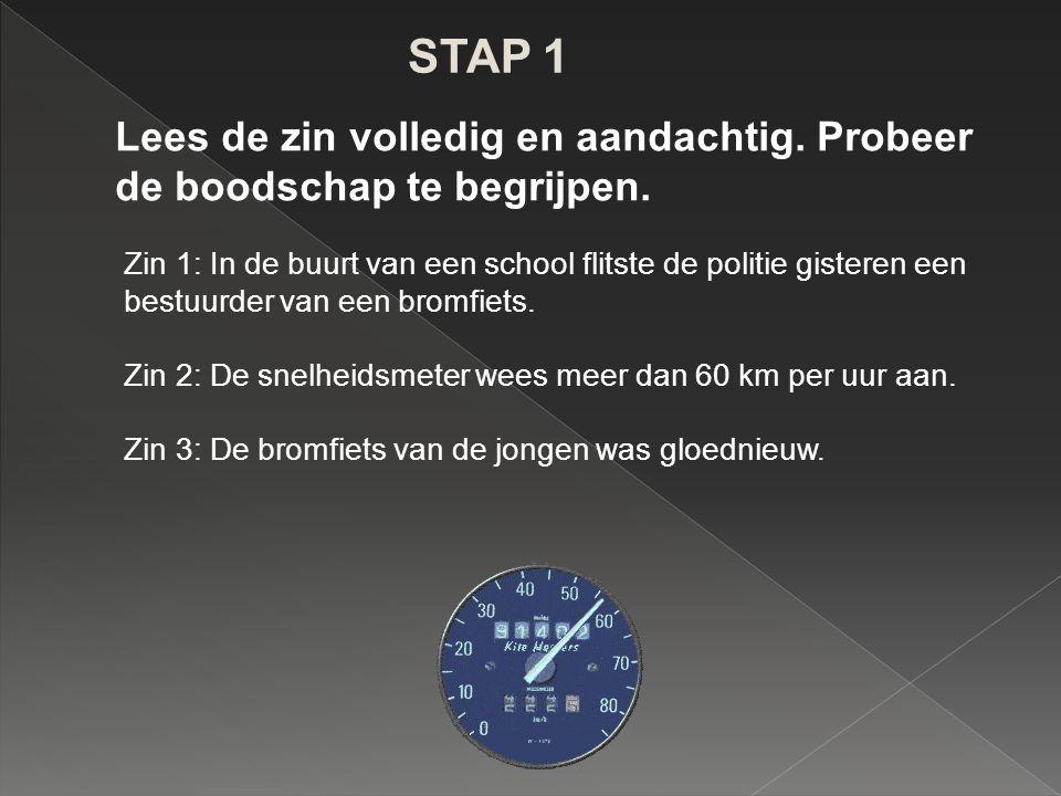 ENKELE VOORBEELDEN // In Gent / flitste / de politie / gisteren / een bromfietser.// bwb pv o bwb lv wwg