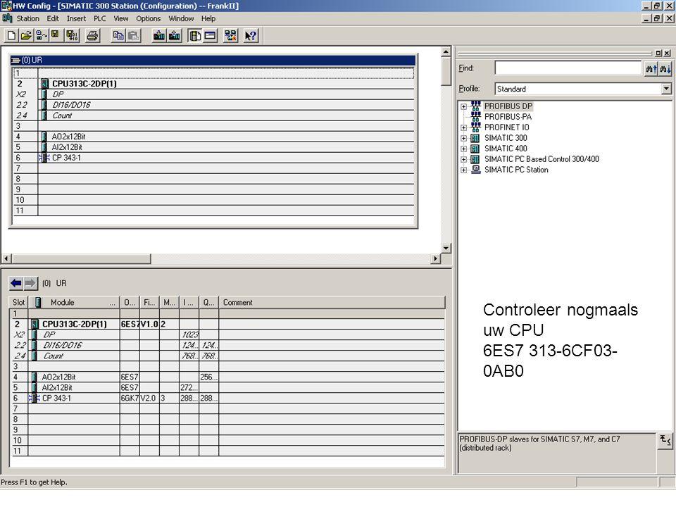 Controleer nogmaals uw CPU 6ES7 313-6CF03- 0AB0