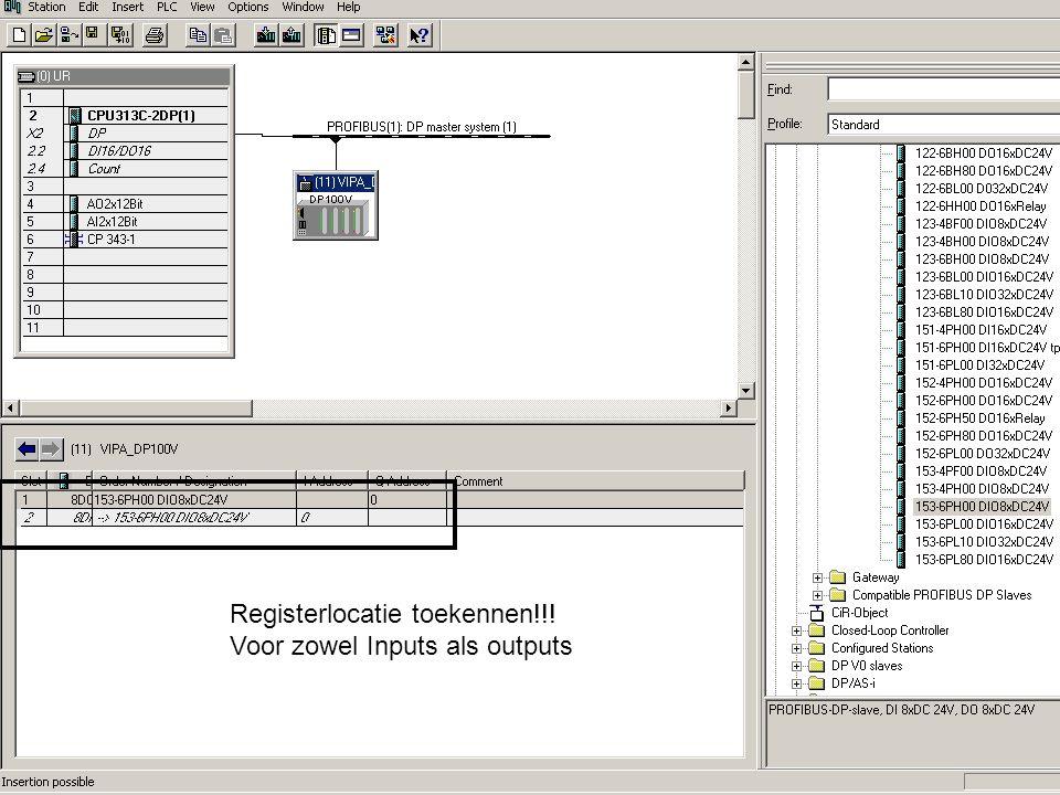 Registerlocatie toekennen!!! Voor zowel Inputs als outputs