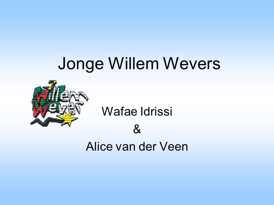 Jonge Willem Wevers Wafae Idrissi & Alice van der Veen