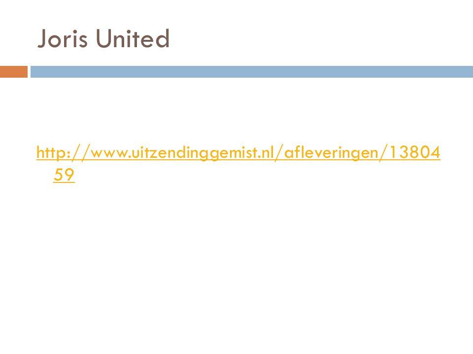 Joris United http://www.uitzendinggemist.nl/afleveringen/13804 59