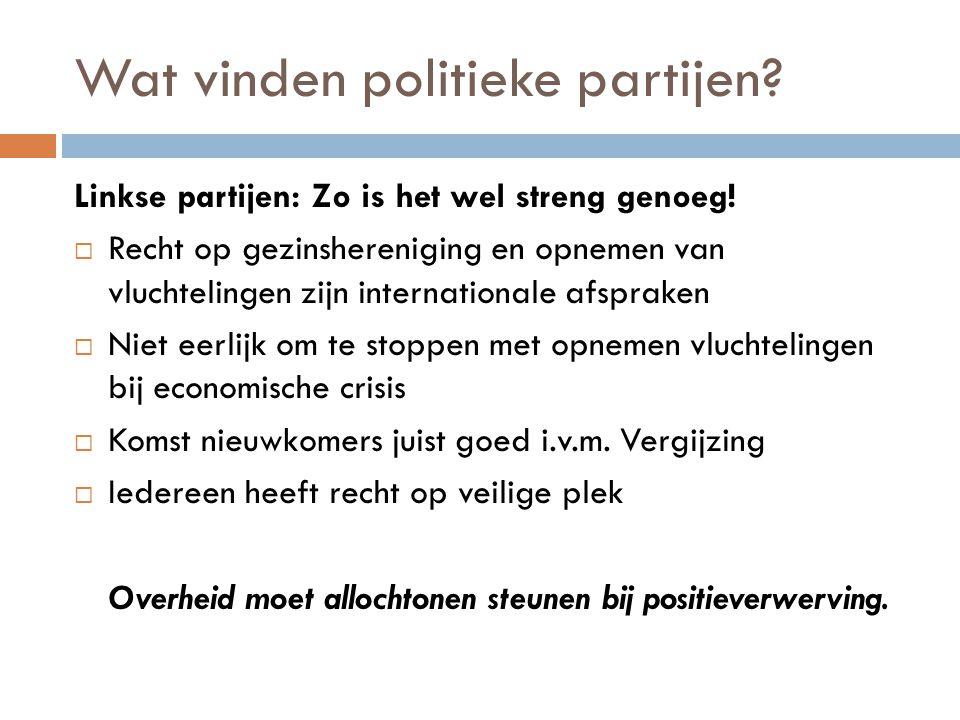 Rechtse politieke partijen: Nog strenger.