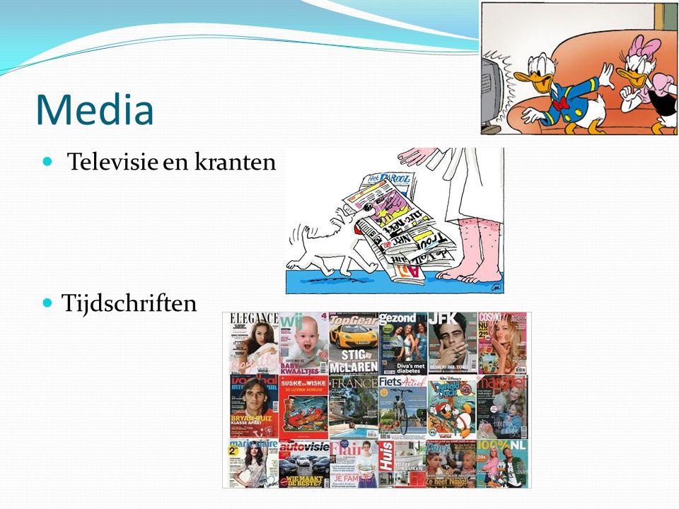 Media Televisie en kranten Tijdschriften