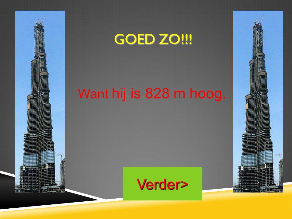 HET GROOTSTE GEBOUW TER WERELD IS WEL WAT GROOTER!!! TERUG