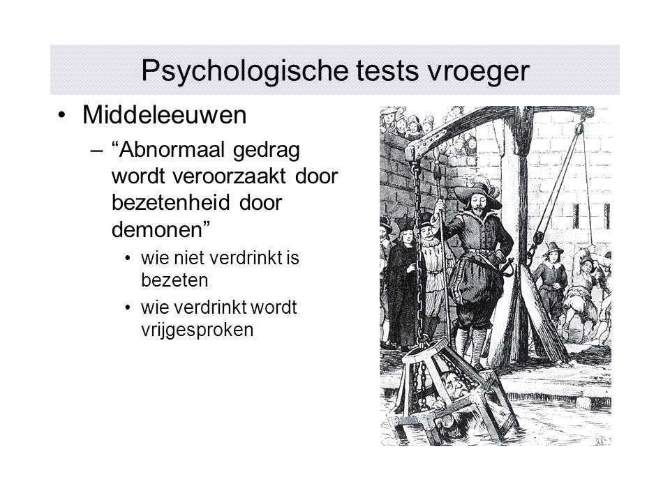 """Psychologische tests vroeger Middeleeuwen –""""Abnormaal gedrag wordt veroorzaakt door bezetenheid door demonen"""" wie niet verdrinkt is bezeten wie verdri"""