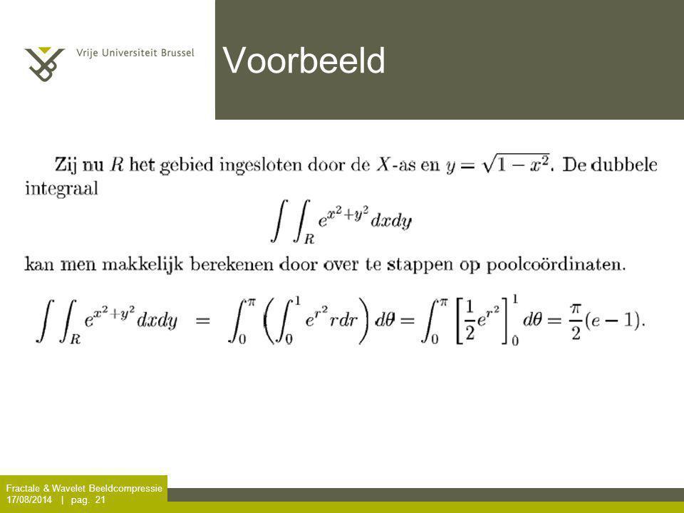 Fractale & Wavelet Beeldcompressie 17/08/2014 | pag. 21 Voorbeeld