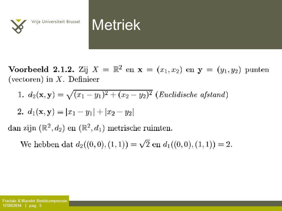 Fractale & Wavelet Beeldcompressie 17/08/2014 | pag. 6 Convergentie & Cauchy rij