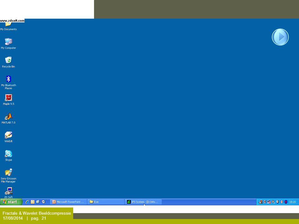 Fractale & Wavelet Beeldcompressie 17/08/2014 | pag. 21 Iteratie op een rechthoek