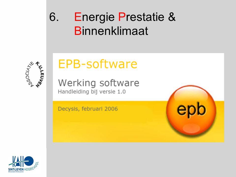 6. Energie Prestatie & Binnenklimaat