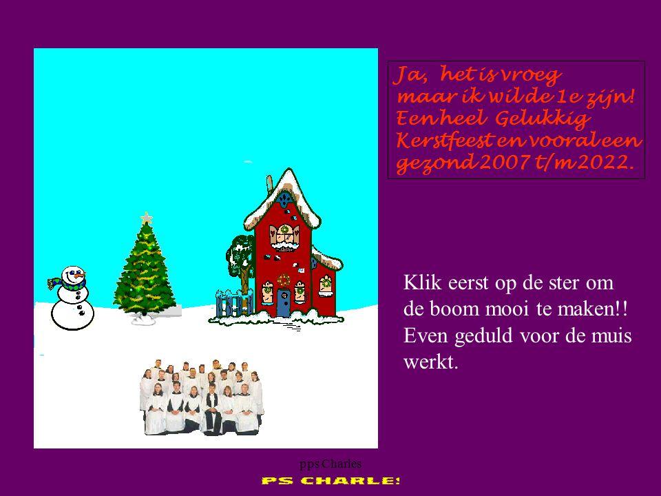 pps Charles Alvast fijne kerstdagen en een gezond 2007!!