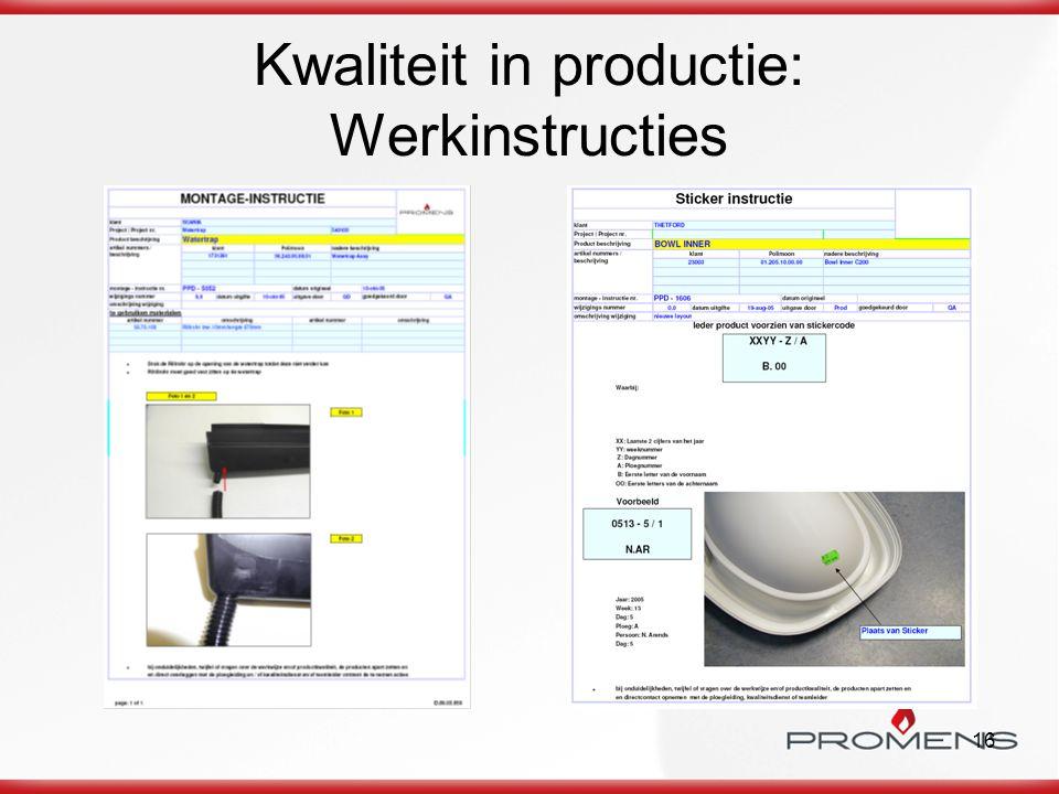 16 Kwaliteit in productie: Werkinstructies