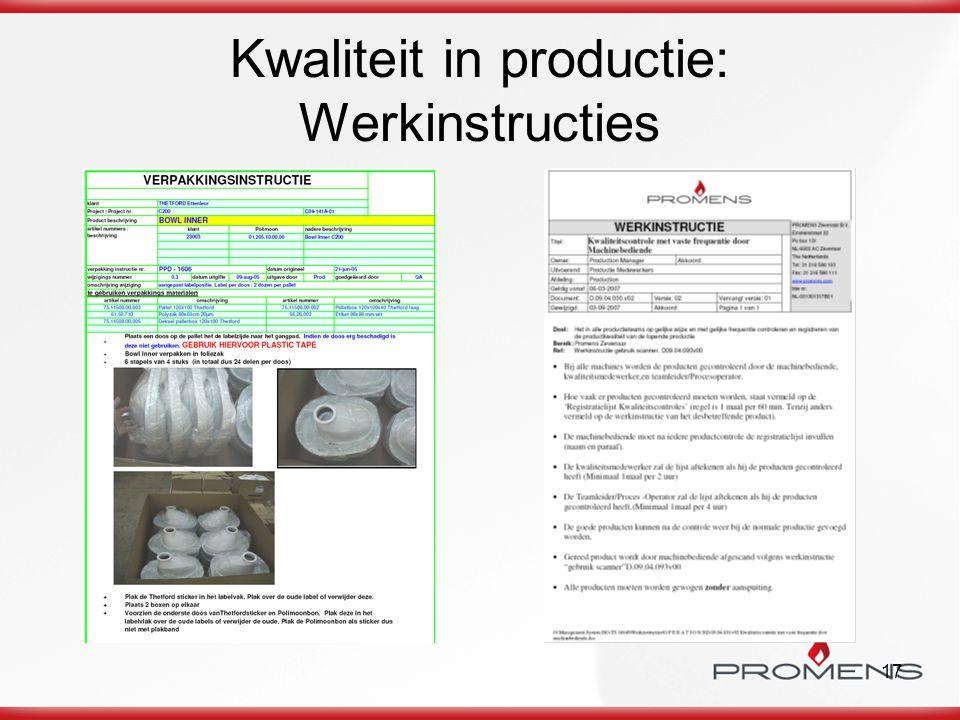 17 Kwaliteit in productie: Werkinstructies