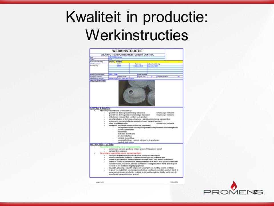 19 Kwaliteit in productie: Werkinstructies