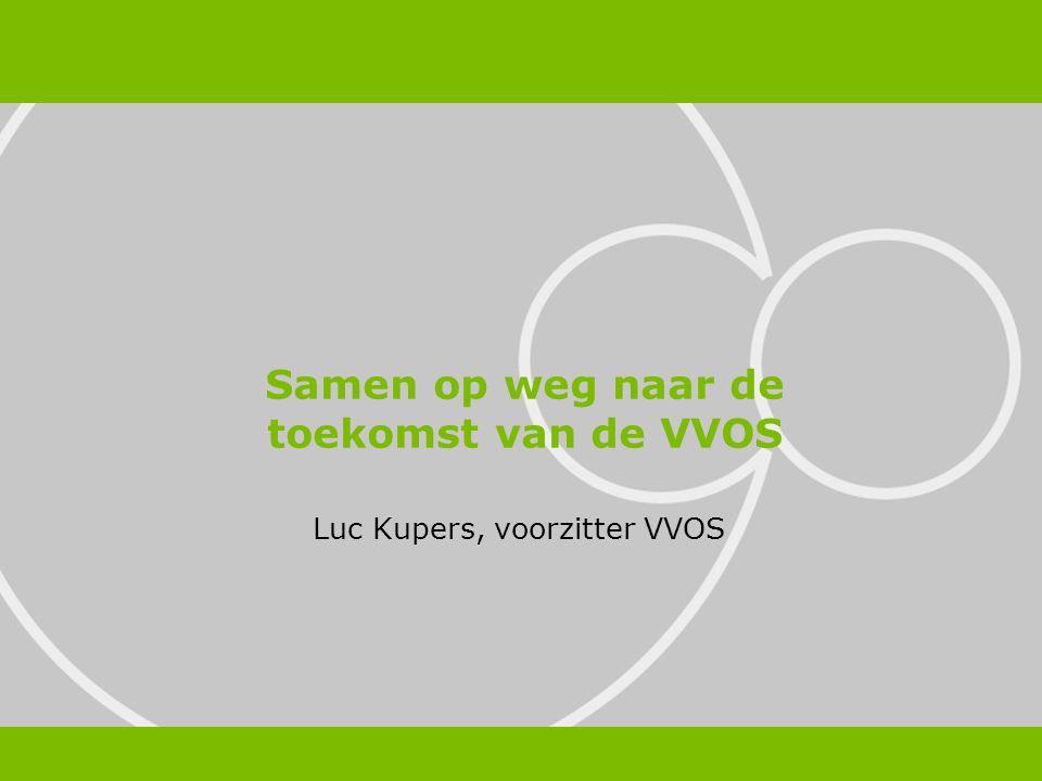 Luc Kupers, voorzitter VVOS Samen op weg naar de toekomst van de VVOS