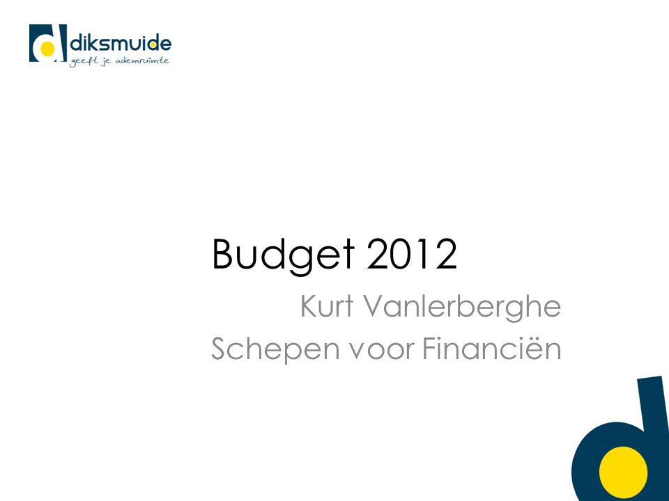 Budget 2012 Kurt Vanlerberghe Schepen voor Financiën