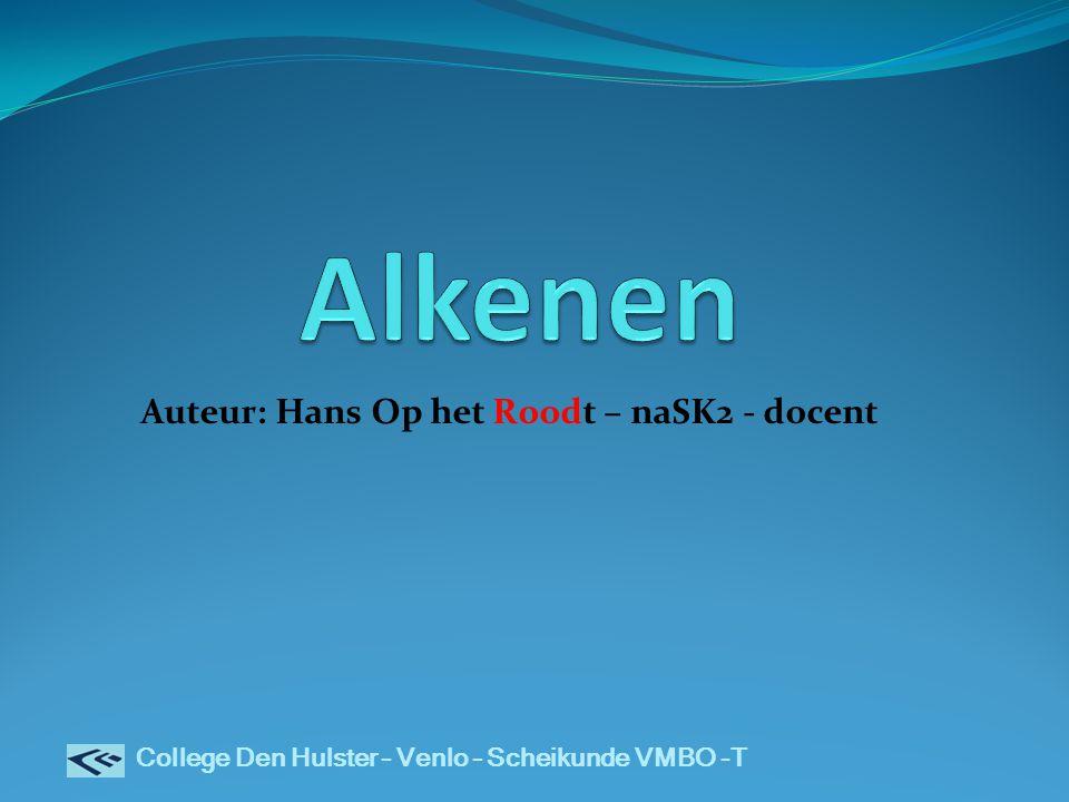 College Den Hulster – Venlo – Scheikunde VMBO -T Auteur: Hans Op het Roodt – naSK2 - docent