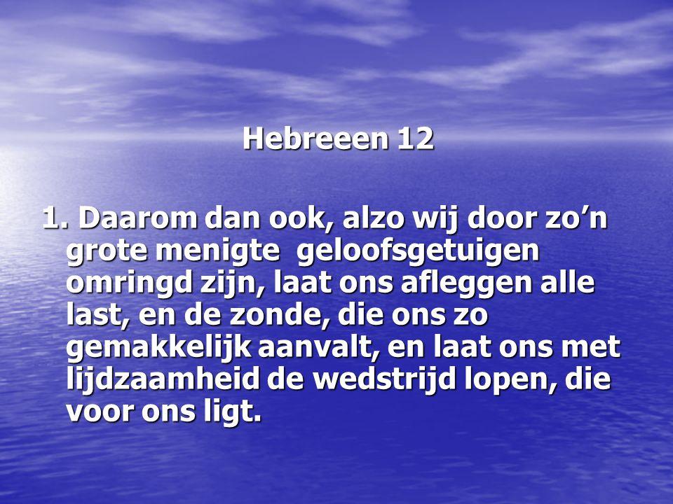 Hebreeen 12 Hebreeen 12 1.