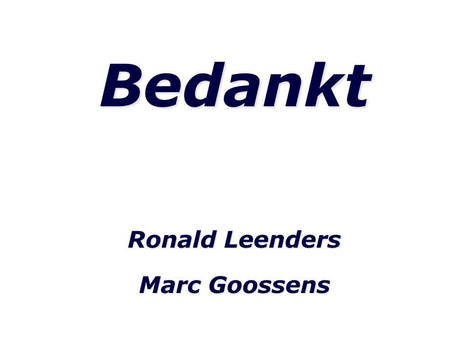 Bedankt Ronald Leenders Marc Goossens
