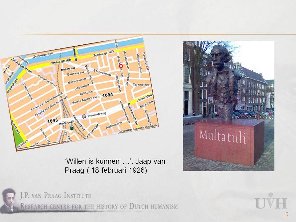 16 Derkx, P.en B. Gasenbeek, J.P. van Praag: vader van het moderne Nederlandse humanisme.