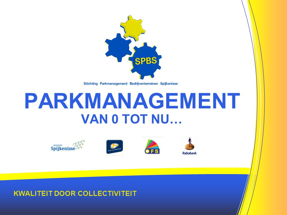 PARKMANAGEMENT VAN 0 TOT NU… KWALITEIT DOOR COLLECTIVITEIT