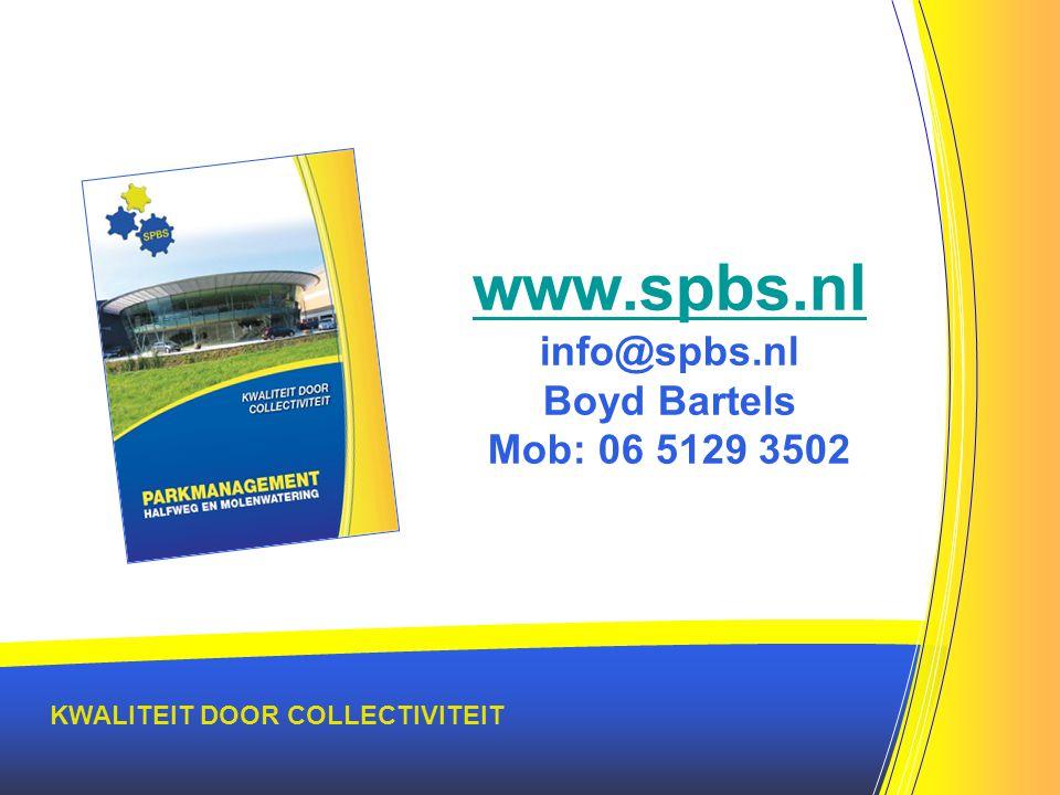 www.spbs.nl www.spbs.nl info@spbs.nl Boyd Bartels Mob: 06 5129 3502