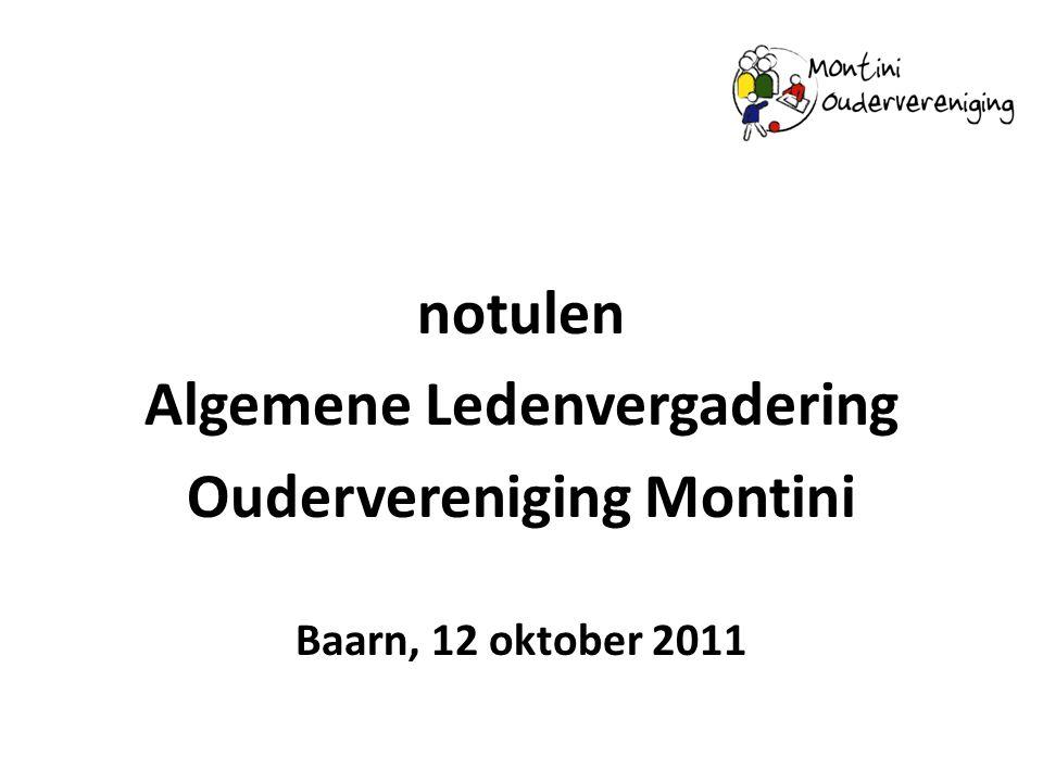 notulen Algemene Ledenvergadering Oudervereniging Montini Baarn, 12 oktober 2011