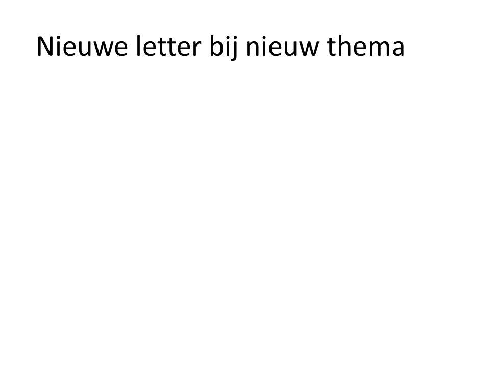 Nieuwe letter bij nieuw thema