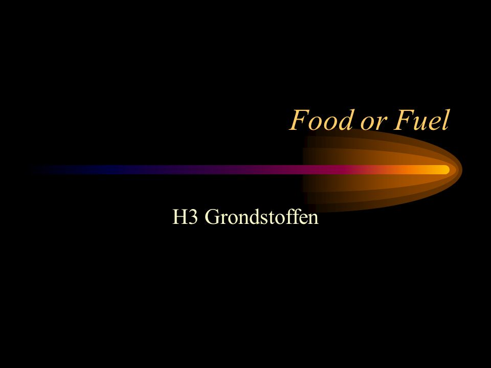 Food or Fuel H3 Grondstoffen