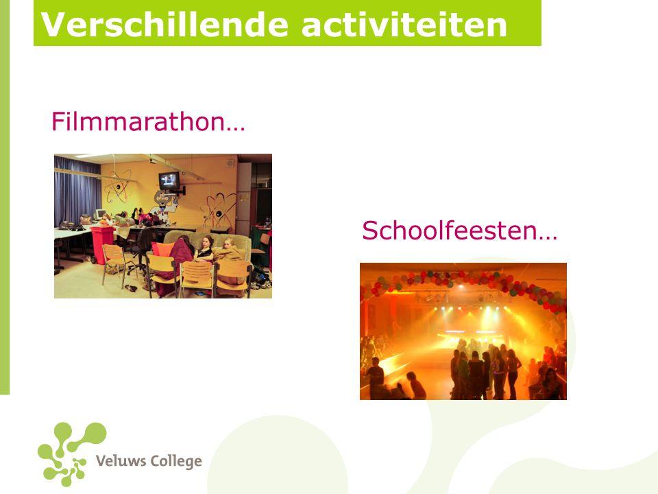 Verschillende activiteiten Filmmarathon… Schoolfeesten…