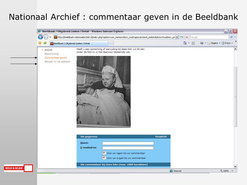 Nationaal Archief : commentaar geven in de Beeldbank