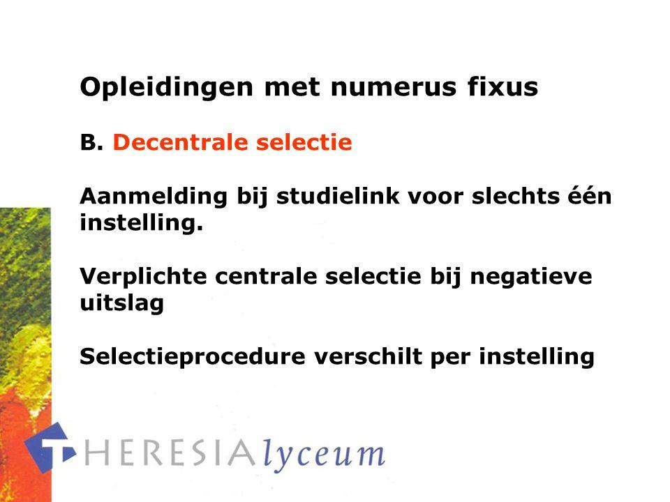 Opleidingen met numerus fixus B.