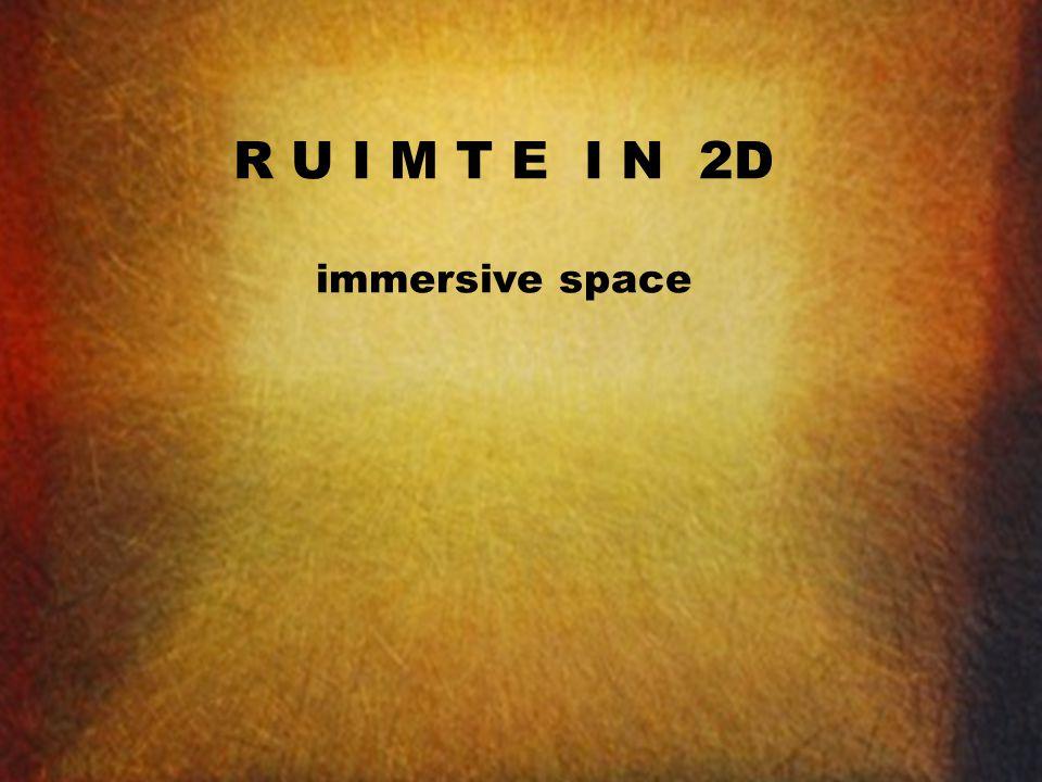 R U I M T E I N 2D immersive space