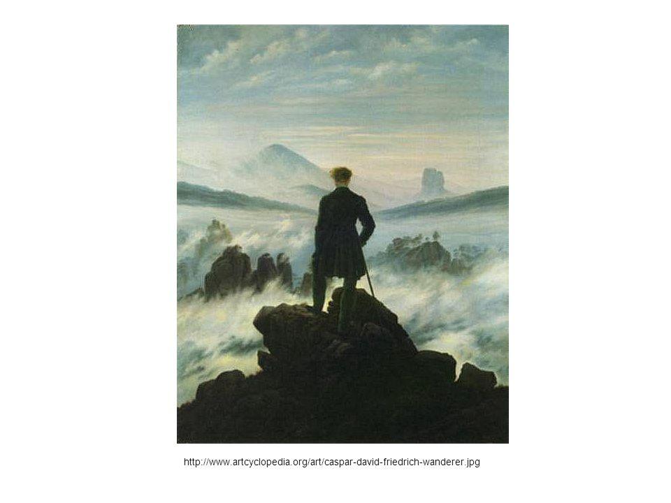 http://www.artcyclopedia.org/art/caspar-david-friedrich-wanderer.jpg