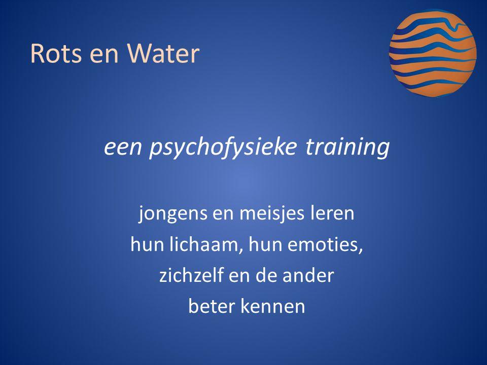 een psychofysieke training jongens en meisjes leren hun lichaam, hun emoties, zichzelf en de ander beter kennen Rots en Water