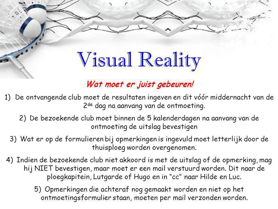 Visual Reality Wat moet er juist gebeuren.