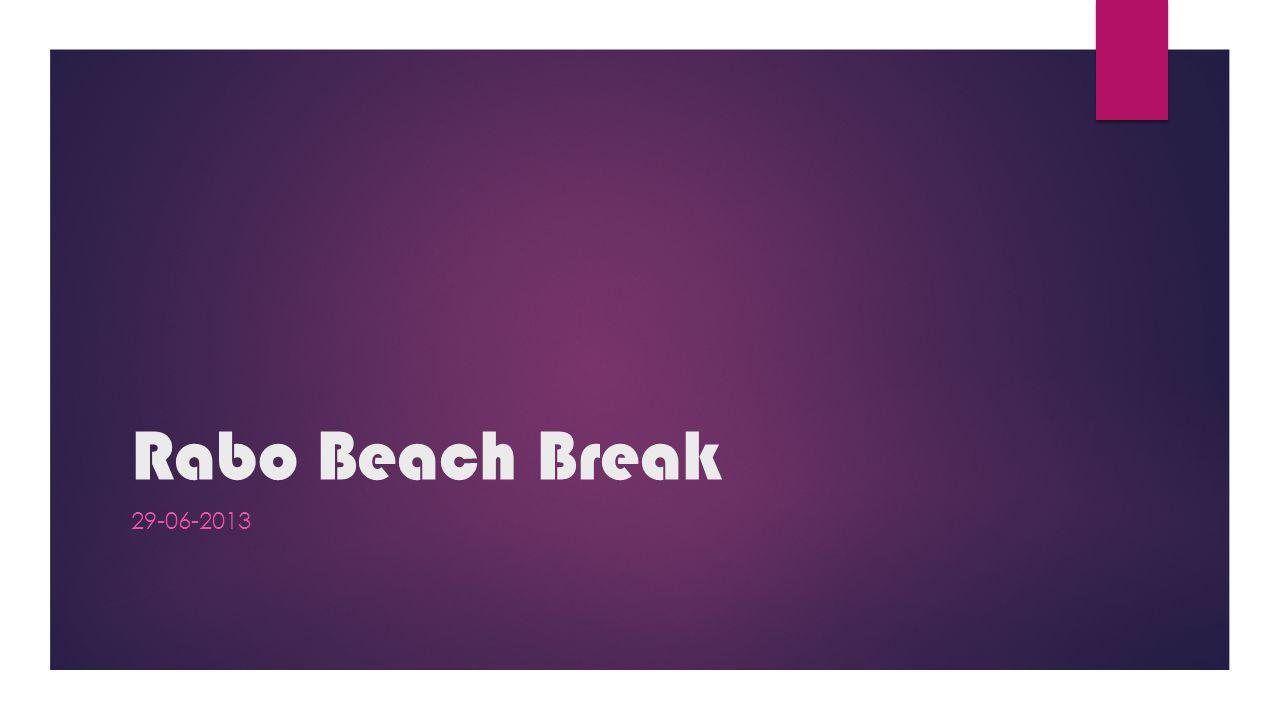 Rabo Beach Break 29-06-2013