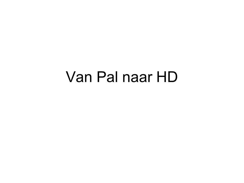 Van Pal naar HD
