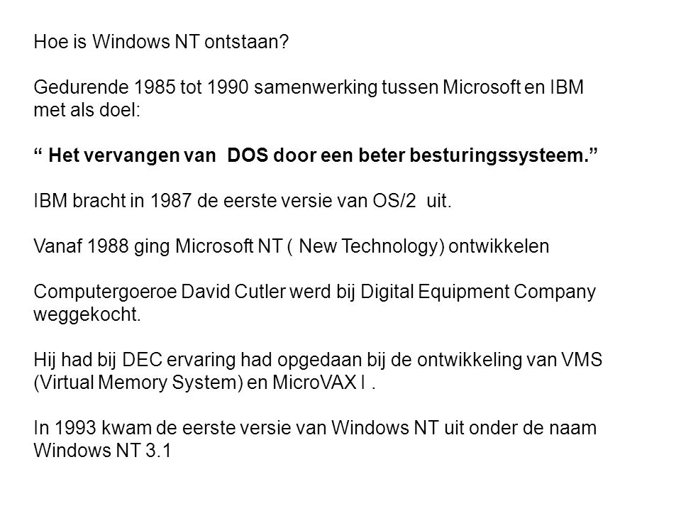 Hoe is Windows NT ontstaan.