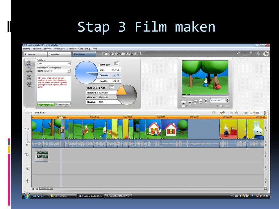 Stap 3 Film maken