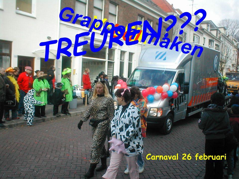 Carnaval 26 februari V r o l i j k L o l G r a p p e n m a k e n T R E U R E N ? ? ?